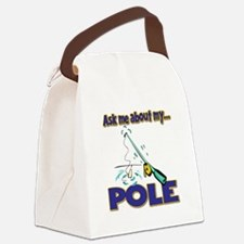 Ask Me About My Pole Funny Fishing Humor Canvas Lu