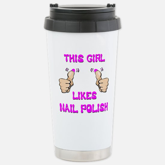 This Girl Likes Nail Polish Stainless Steel Travel