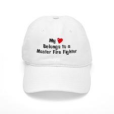My Heart: Master Fire Fighter Baseball Cap