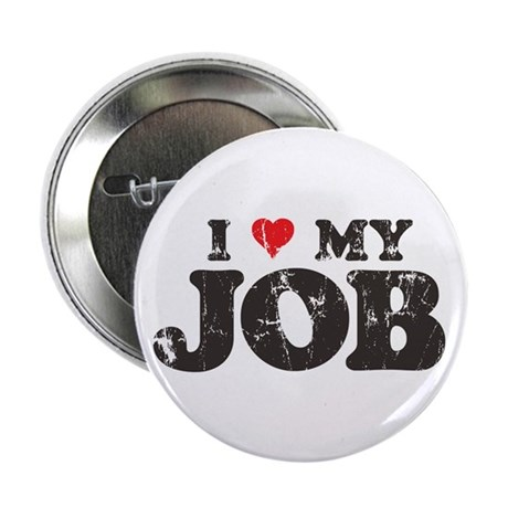 "Retro Love My Job 2.25"" Button (10 pack)"