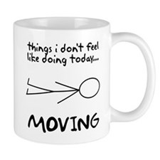 I don't want to move today Mug