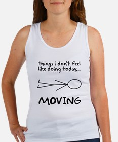 I don't want to move today Women's Tank Top
