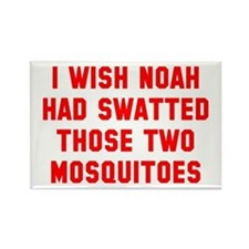 Noah Swatted Two Mosquitoes Rectangle Magnet