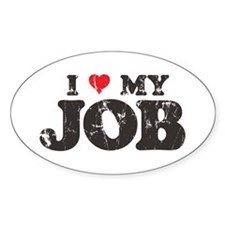 Retro Love My Job Oval Decal