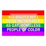 Bigots Reincarnated... bumper sticker