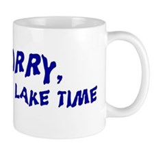 Sorry I'm on lake time Mug