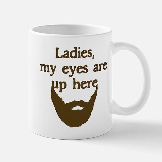 Ladies Eyes Up Here Mug