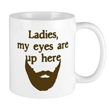 Ladies Eyes Up Here Mug