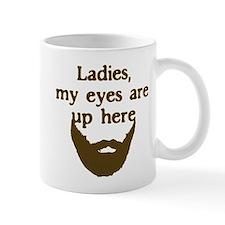 Ladies Eyes Up Here Small Mug