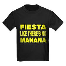 Fiesta Like No Manana T