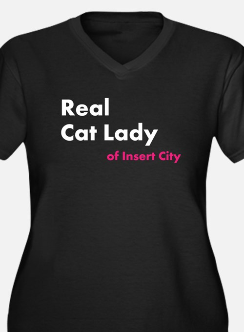 Real Cat Lady of Insert City Women's Plus Size V-N