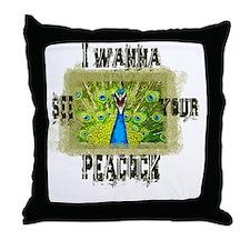 I wanna see.... Throw Pillow