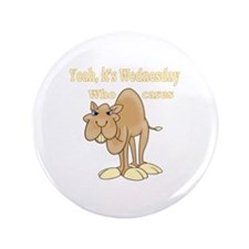 "Wednesday Camel 3.5"" Button"