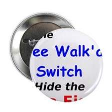 """Wee Walk'a Switch Hide the Tuna Fish 2.25"""" Button"""