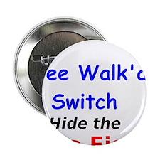"Wee Walk'a Switch 2.25"" Button"