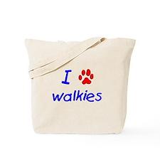 I love walkies Tote Bag