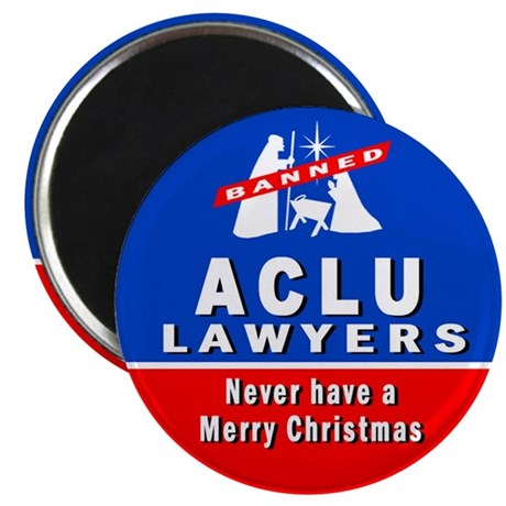 "ACLU Lawyers Never Have a Merry Christmas 2.25"" Ma"