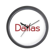 I'm from Dallas Wall Clock