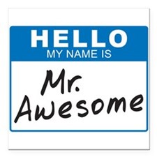 "Mr. Awesome 1 Square Car Magnet 3"" x 3"""