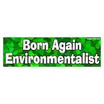 Born Again Environmentalist Sticker