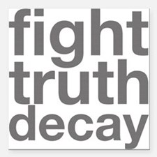 """Truth Decay Square Car Magnet 3"""" X 3"""""""