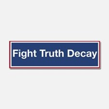 Fight Truth Decay! Car Magnet 10 X 3
