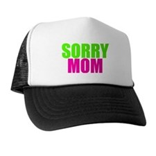 Calling In Drunk Trucker Hat - Sorry Mom - 2Tone