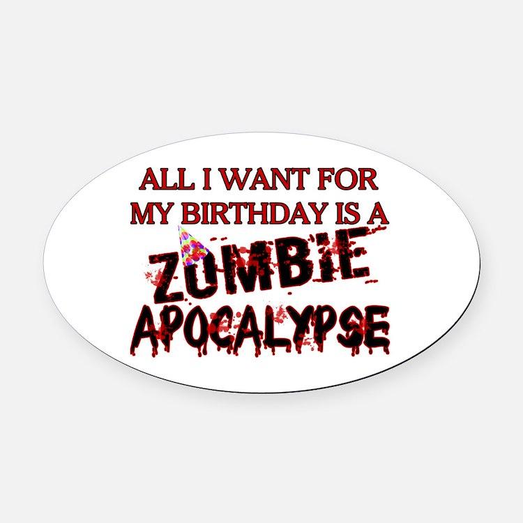 Birthday Zombie Apocalypse Oval Car Magnet