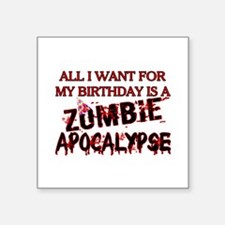 "Birthday Zombie Apocalypse Square Sticker 3"" x 3"""