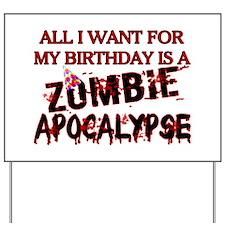 Birthday Zombie Apocalypse Yard Sign