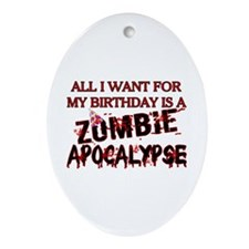 Birthday Zombie Apocalypse Ornament (Oval)