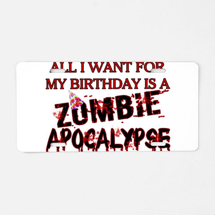 Birthday Zombie Apocalypse Aluminum License Plate