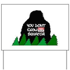 Jack Squatch Yard Sign