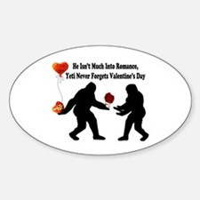 Bigfoot Remembers Valentines Day Sticker (Oval)