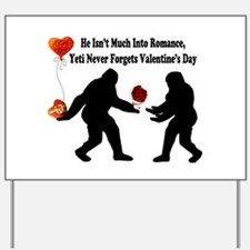 Bigfoot Remembers Valentines Day Yard Sign