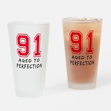 91 Year birthday designs Drinking Glass
