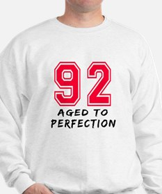 92 Year birthday designs Sweatshirt