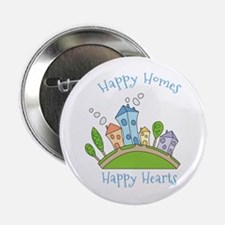 "Happy Homes Happy Hearts 2.25"" Button"