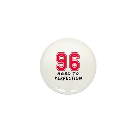 96 Year birthday designs Mini Button (10 pack)