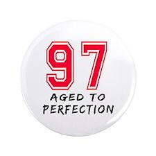 """97 Year birthday designs 3.5"""" Button (100 pack)"""