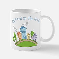 All Good In The Hood Mug
