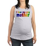 I Love My Gay Mother Maternity Tank Top