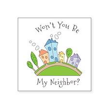 Wont You Be My Neighbor? Sticker
