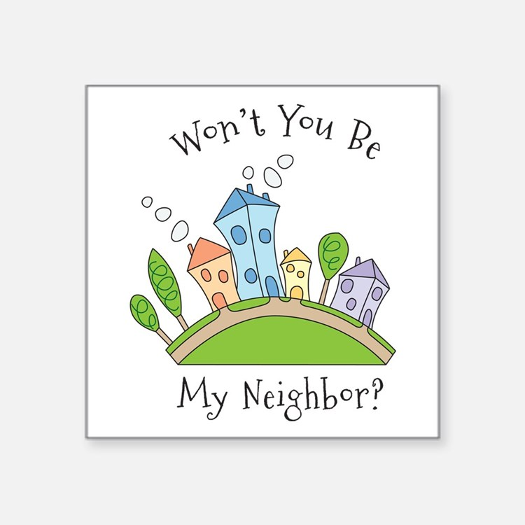 Wont You Be My Neighbor? Sticker