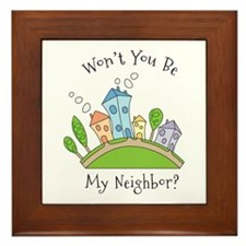Wont You Be My Neighbor? Framed Tile