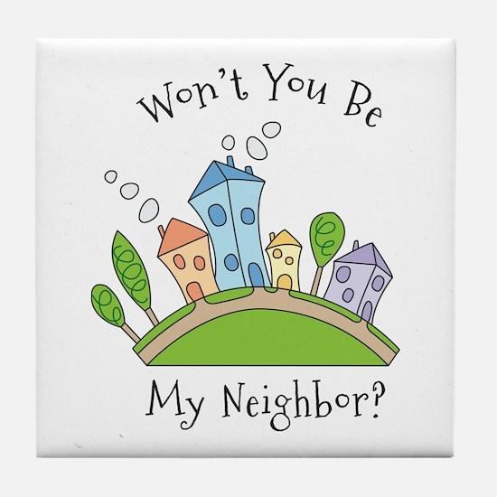 Wont You Be My Neighbor? Tile Coaster