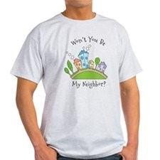 Wont You Be My Neighbor? T-Shirt