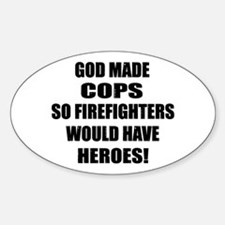 God Made Cops Oval Decal