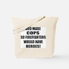 God Made Cops Tote Bag