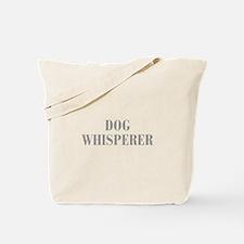dog-whisperer-bod-gray Tote Bag